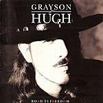 Grayson Hugh Road To Freedom