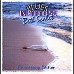 Beth Scalet Blues In Paradise -- Anniversary Edition