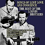 The Louvin Brothers Songs Of Lost Love And Innocence: The Best Of The Louvin Brothers