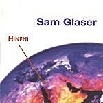Sam Glaser Hineni