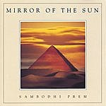 Sambodhi Prem Mirror Of The Sun
