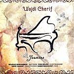 Wajdi Cherif Jasmine