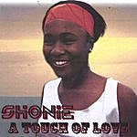 Shonie A Touch Of Love