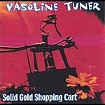 Vasoline Tuner Solid Gold Shopping Cart