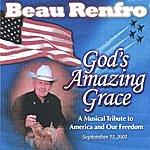 Beau Renfro God's Amazing Grace