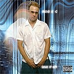 Rob E C Give It Up (Explicit)