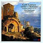 Julie Kaufmann Loewe: Lieder & Balladen (Complete Edition, Vol. 17)