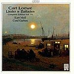 Kurt Moll Loewe: Lieder & Balladen (Complete Edition, Vol. 14)