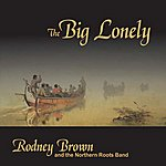Rodney Brown The Big Lonely