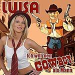 Luisa Ich Will 'nen Cowboy Als Mann