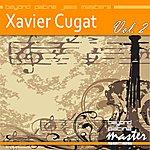 Xavier Cugat Beyond Patina Jazz Masters: Xavier Cugat Vol. 2