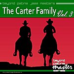 The Carter Family Beyond Patina Jazz Masters: The Carter Family Vol. 3