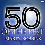 Marty Robbins 50 Of The Best