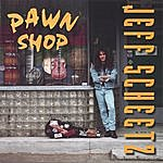 Jeff Scheetz Pawn Shop