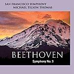 San Francisco Symphony Orchestra Beethoven: Symphony No. 9
