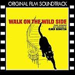 Elmer Bernstein Walk On The Wild Side (Original Film Soundtrack)