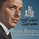Frank Sinatra All Alone / Great Songs From Great Britain
