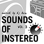 DJ Dan Sounds Of Instereo Vol 3 (Mixed By Dj Dan)