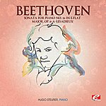 """Hugo Steurer Beethoven: Sonata For Piano No. 26 In E-Flat Major, Op. 81a """"les Adieux"""" (Digitally Remastered)"""