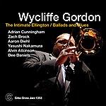 Wycliffe Gordon The Intimate Ellington: Ballads And Blues