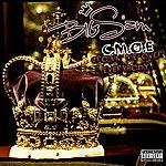 Big Sam C.M.O.E.(Crown Me Over Everybody)