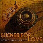 The Bayonets Sucker For Love (Little Steven Edit)