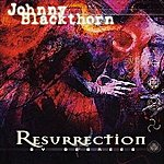 Johnny Blackthorn Resurrection By Degree