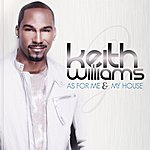 Keith Williams As For Me And My House