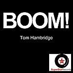 Tom Hambridge Boom!