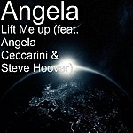 Angela Lift Me Up (Feat. Angela Ceccarini & Steve Hoover)