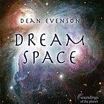 Dean Evenson Dream Space