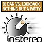 DJ Dan Nothing But A Party