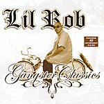 Lil' Rob Lil Rob Gangster Classics