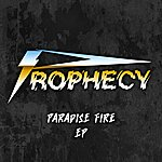 Prophecy Paradise Fire Ep