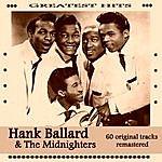 Hank Ballard & The Midnighters Hank Ballard And The Midnighters Greatest Hits