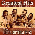 The Delta Rhythm Boys The Delta Rhythm Boys Greatest Hits
