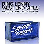 Dino Lenny West End Girls (Leon & Toky Aka Superhero Remix)