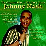 Johnny Nash Johnny Nash The Greatest Hits Of The Early Years