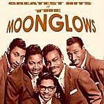 The Moonglows The Greatest Hits Of The Moonglows