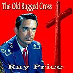Ray Price The Old Rugged Cross