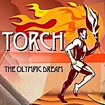 John Moore Torch (The Olympic Dream)