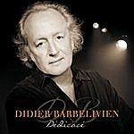 Didier Barbelivien Dédicacé