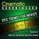 Jim Carroll Cinematic Soundtracks - Epic Themes For Movies, Vol. 2