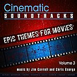 Jim Carroll Cinematic Soundtracks - Epic Themes For Movies, Vol. 3