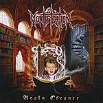 Mortification Brain Cleaner (Re-Issue)