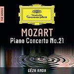 Géza Anda Mozart: Piano Concerto No. 21 – The Works