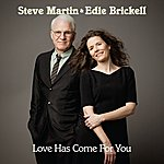 Steve Martin Love Has Come For You (International)