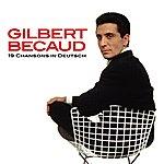 Gilbert Bécaud 19 Chansons In Deutsch