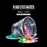 Mind Over Matter Real Life (Feat. K.I.K.I)