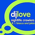 DJ Love Nightlife Crawlers